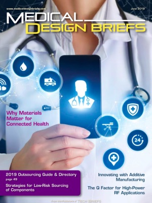 Medical Design Briefs - June 2019