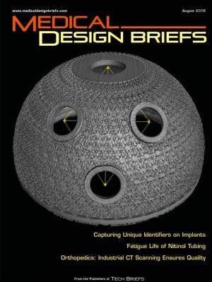 Medical Design Briefs - August 2019